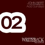 John Bert - Acid Sundays