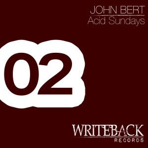 John Bert – Acid Sundays